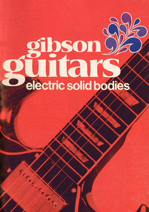 Gibson Product Leaflet Solid Body 1970